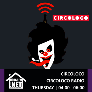 Circo Loco - Circo Loco 23 MAY 2019