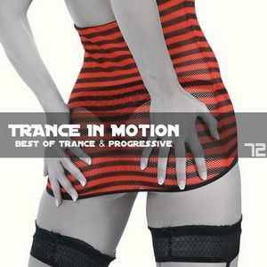 Trance In Motion Vol 72