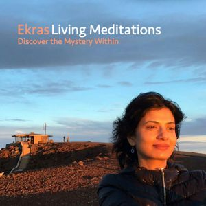 Meditation On The Breath (Ekras Living Meditations. Discover the Mystery Within)