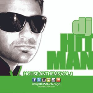 DjHITMAN - House Anthems Vol 1 (www.3amRecords.com)