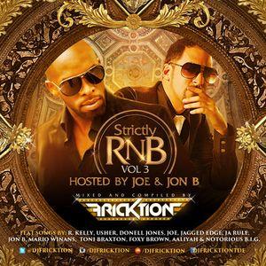 @DJFricktion - Strictly Rnb Vol 3 hosted by Joe and Jon B #80mins #OldSchoolRnb