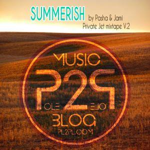 SUMMERISH - The Private Jet mixtape V.2