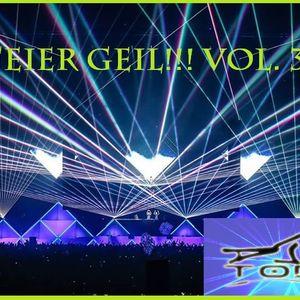 Feier Geil!! Vol.3(Mixed by dj Tobi)