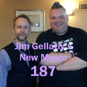 Jim Gellatly's New Music episode 187
