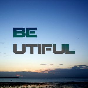 BE - UTIFUL 16