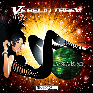 Veselin Tasev - Danse Avec Moi 252 (21-07-2014)