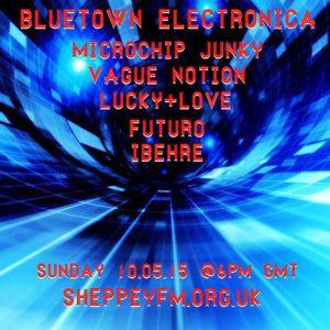 Bluetown Electronica live show 10.05.15