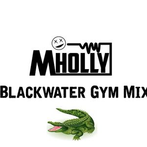 Blackwater Gym Mix