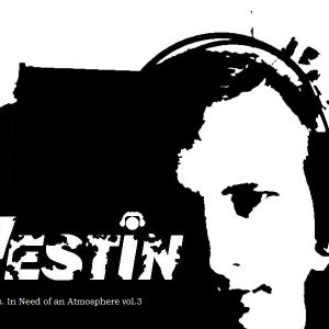 In Need Of An Atmosphere vol.3 mixed by Hestin
