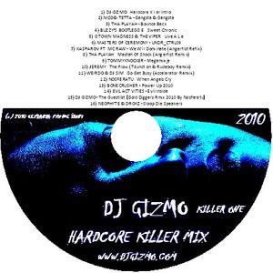 DJ Gizmo - Hardcore Killer Mix Volume 1
