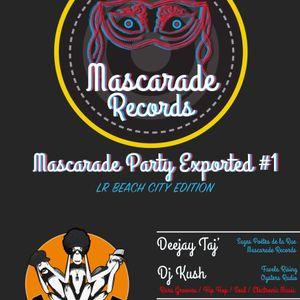 MASCARADE PARTY#1 @ L'ALIBI (LA ROCHELLE-FR) W/ JUST JUL, DEEJAY TAJ', KUSH PART 1