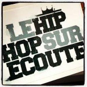 LE HIP HOP SUR ECOUTE Mix #4