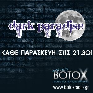 """Dark Paradise"" @ BOTOX Radio vs. ""Metal Paradise After Dark"" - 20/6/2014"