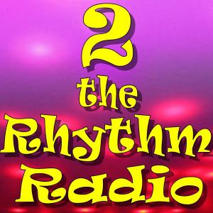 2 the Rhythm Radio Episode 57