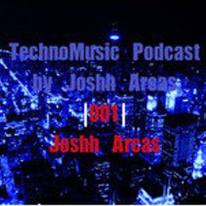 TechnoMusic Podcast by Josh Arcas| 001 | Josh Arcas