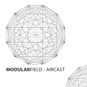Modularfield AirCast #01 - Miss Cmy