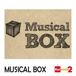 MUSICAL BOX del 19/11/2016 - venerdì
