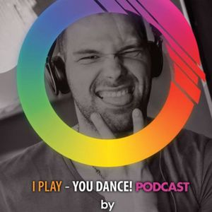 I play – You dance podcast #001
