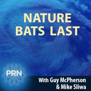 Nature Bats Last – 11.01.16