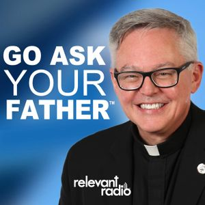 Go Ask Your Father - Jul 12, 2016