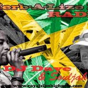 Herb-A-Lize It Radio with DJ Dave & Souljah 2018 01 14