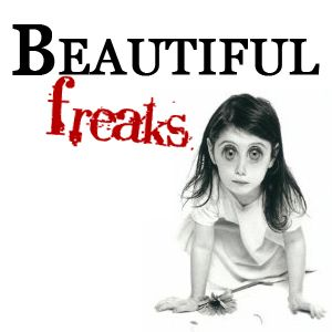 Beautiful Freaks 27
