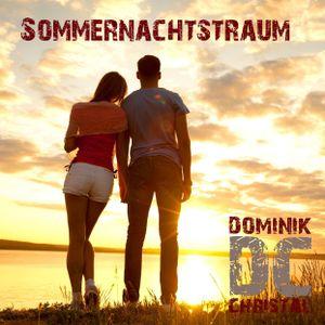 Dominik Christal - Sommernachtstraum #13#