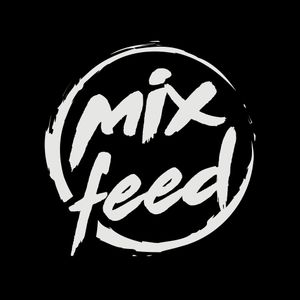 [ MIX FEED ]