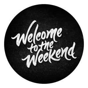 The Weekend Starts Here Oct 13th 2017