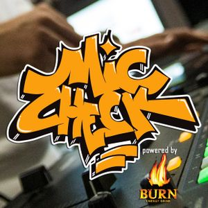 MIC Check #29 - Illest of August 2016