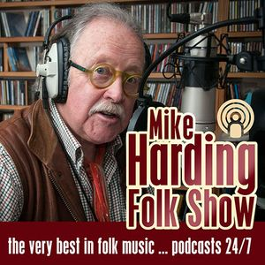 The Mike Harding Folk Show Number 132