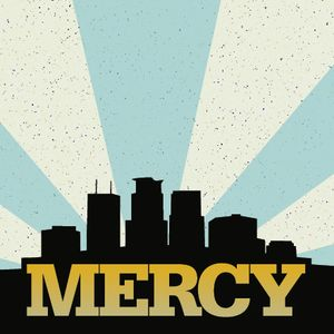 We Are Mercy: Biblically and Culturally Thoughtful