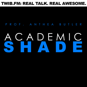 Academic Shade #23 | Third Stringers
