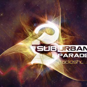 SuburbanParade RadioShow 016 with Ascent (Ovnimoon Rec / Suburban Sound Bookings - Serbia)