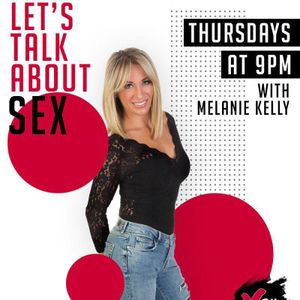 Let's talk about Sex on XFM 100.2 with Melanie Kelly - Program 6 - Why do people cheat?