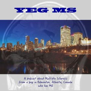 """YEG MS Episode 23, """"MS in History Part 2."""""""