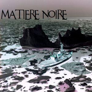 MATIERE NOIRE 012