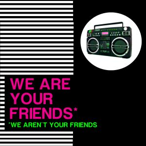 We Are Your Friends #6 (31/01/11)