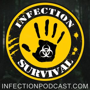 Infection – The SURVIVAL PODCAST Episode 148 – It's a Mess
