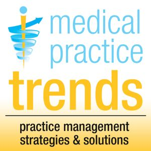 Medical Practice Trends Podcast 57: Insurance Company Acquires ASC Chain