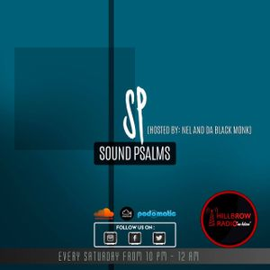 Sound Psalms Opening Mix By Nel  26 Aug 2017