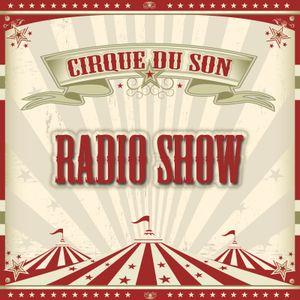 Cirque du Son Radio Show 008 (part 3) Astro&Naut