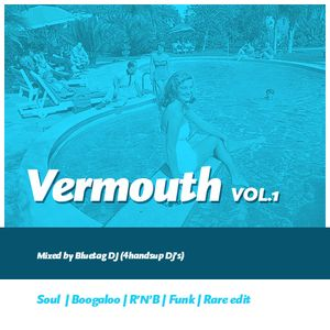 VERMOUTH.VOL 2 (Mixed by Rho DJ)
