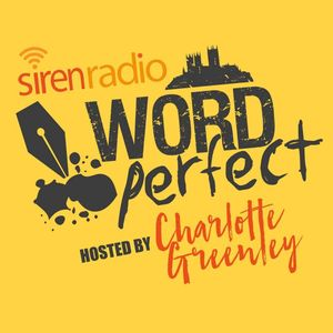 21st DEC  EP 12 Word Perfect- Sam Coleridge- Guest Andy Kerr