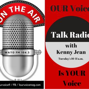 Our Voice Talk Radio July 19, 2016