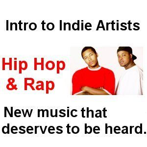 Intro to Indie Artists - Hip Hop & Rap 12, 3 Song