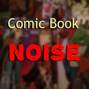 Comic Book Noise 758: Cars, Captain America, and Future Reading
