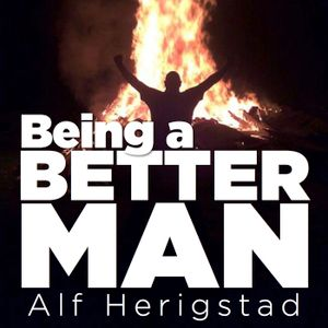 224 – A Better Man Knows How To LISTEN