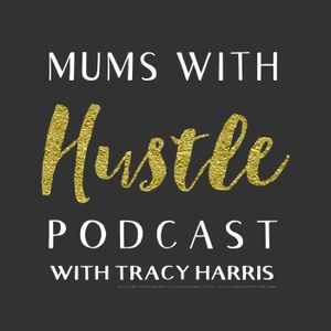 MWH 091 : 4 Must-Knows To Building A Successful Business With Business School For Mums