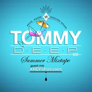 TØMMYDEEP SUMMER MIXTAPE 2012 (Guest mix ANDY isforlovers)